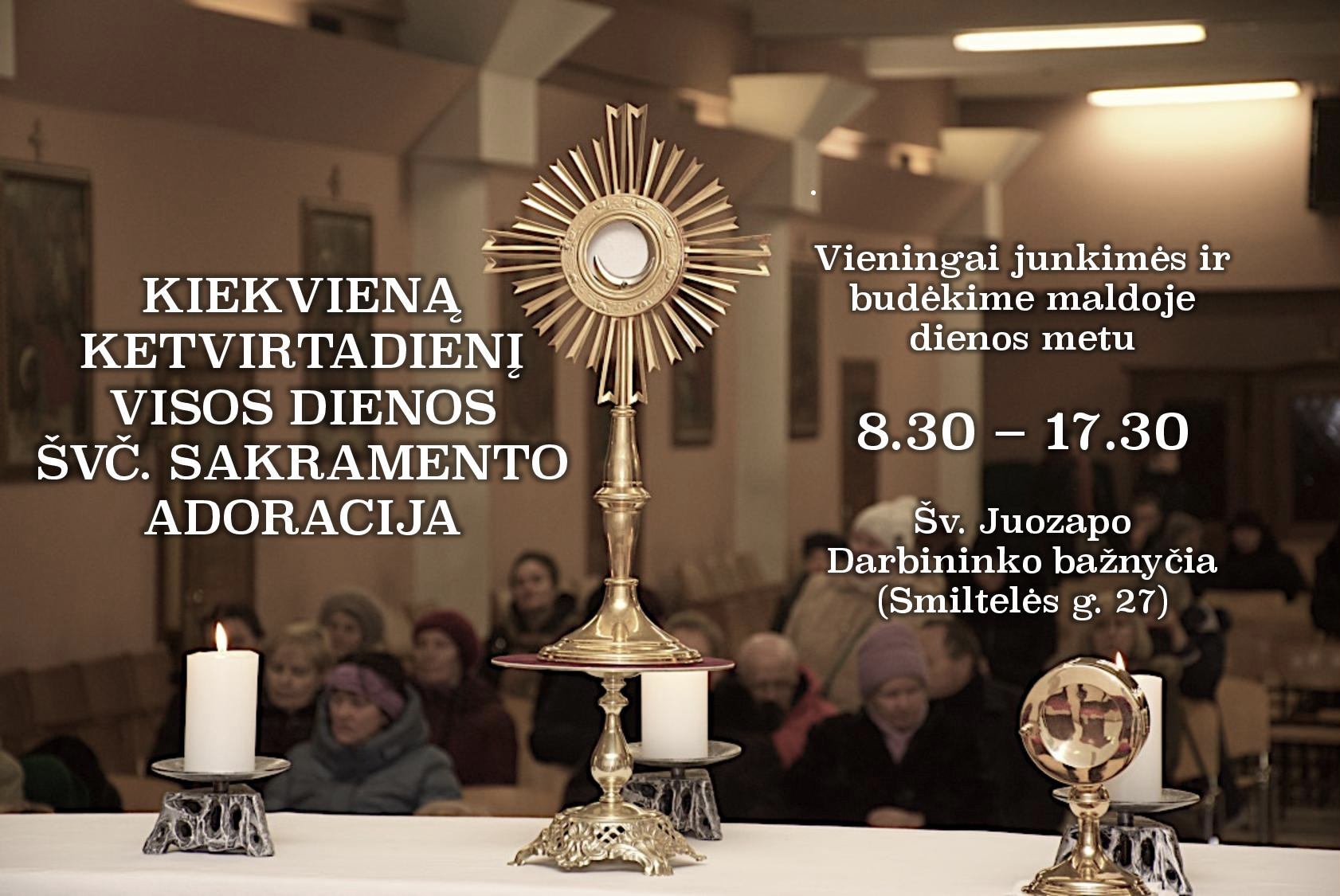 Kiekvieną ketvirtadienį nuo 8.30 iki 17.45 val. mūsų bažnyčioje vyksta visos dienos Švč. Sakramento adoracija.